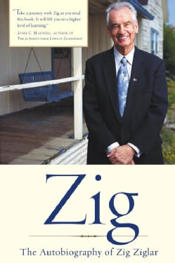 Zig: The Autobiography of Zig Ziglar (Paperback)