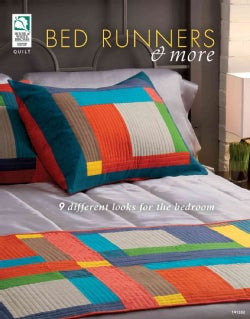 Bed Runners & More: 9 Different Looks for the Bedroom (Paperback)