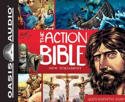 The Action Bible New Testament: God's Redemptive Story (CD-Audio)