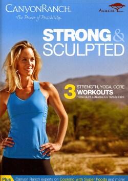 Canyon Ranch: Strong & Sculpted (DVD)