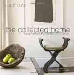 the collected home: Rooms With Style, Grace, and History (Hardcover)