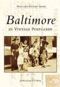 Baltimore: In Vintage Postcards (Paperback)