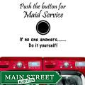 Vinyl 'Push Button for Maid Service, If No Answer, Do It Yourself' Wall Decal