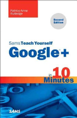 Sams Teach Yourself Google+ in 10 Minutes (Paperback)