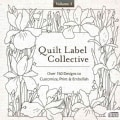 Quilt Label Collective: Over 150 Designs to Customize, Print & Embellish (CD-ROM)