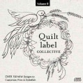 Quilt Label Collective: Over 150 New Designs to Customize, Print & Embellish (CD-ROM)