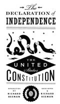 The Declaration of Independence and the United States Constitution (Paperback)