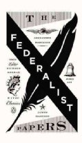 The Federalist Papers: Alexander Hamilton, James Madison, and John Jay (Paperback)