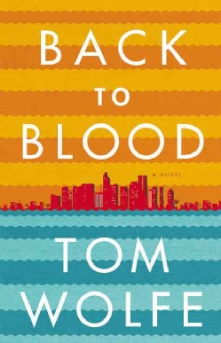 Back To Blood: A Novel (Hardcover)