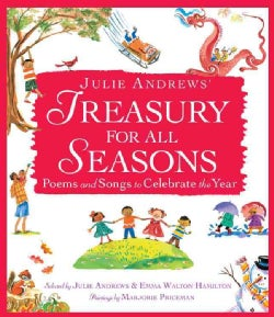 Julie Andrews' Treasury for All Seasons: Poems and Songs to Celebrate the Year (Hardcover)