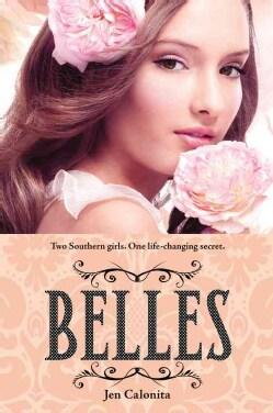 Belles (Paperback)