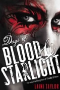 Days of Blood & Starlight (Hardcover)