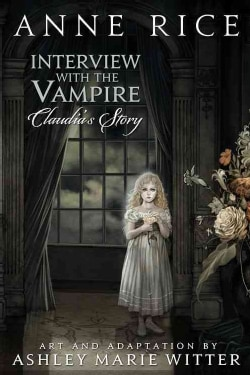 Interview With the Vampire: Claudia's Story (Hardcover)