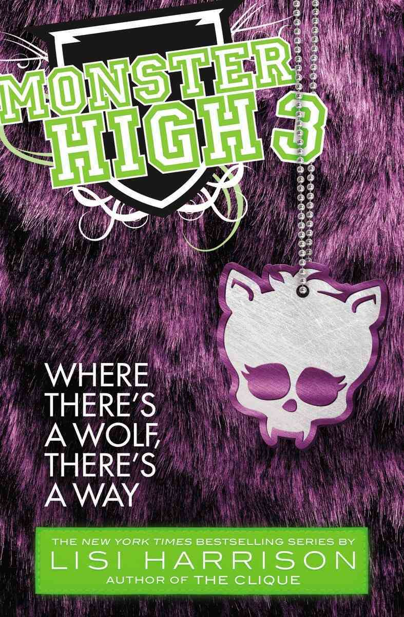 Where There's a Wolf, There's a Way (Paperback)