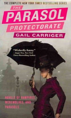 The Parasol Protectorate: Soulless / Changeless / Blameless / Heartless / Timeless (Paperback)