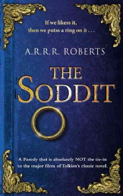 The Soddit: Or, Let's Cash in Again (Hardcover)