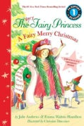 The Very Fairy Princess: A Fairy Merry Christmas (Paperback)