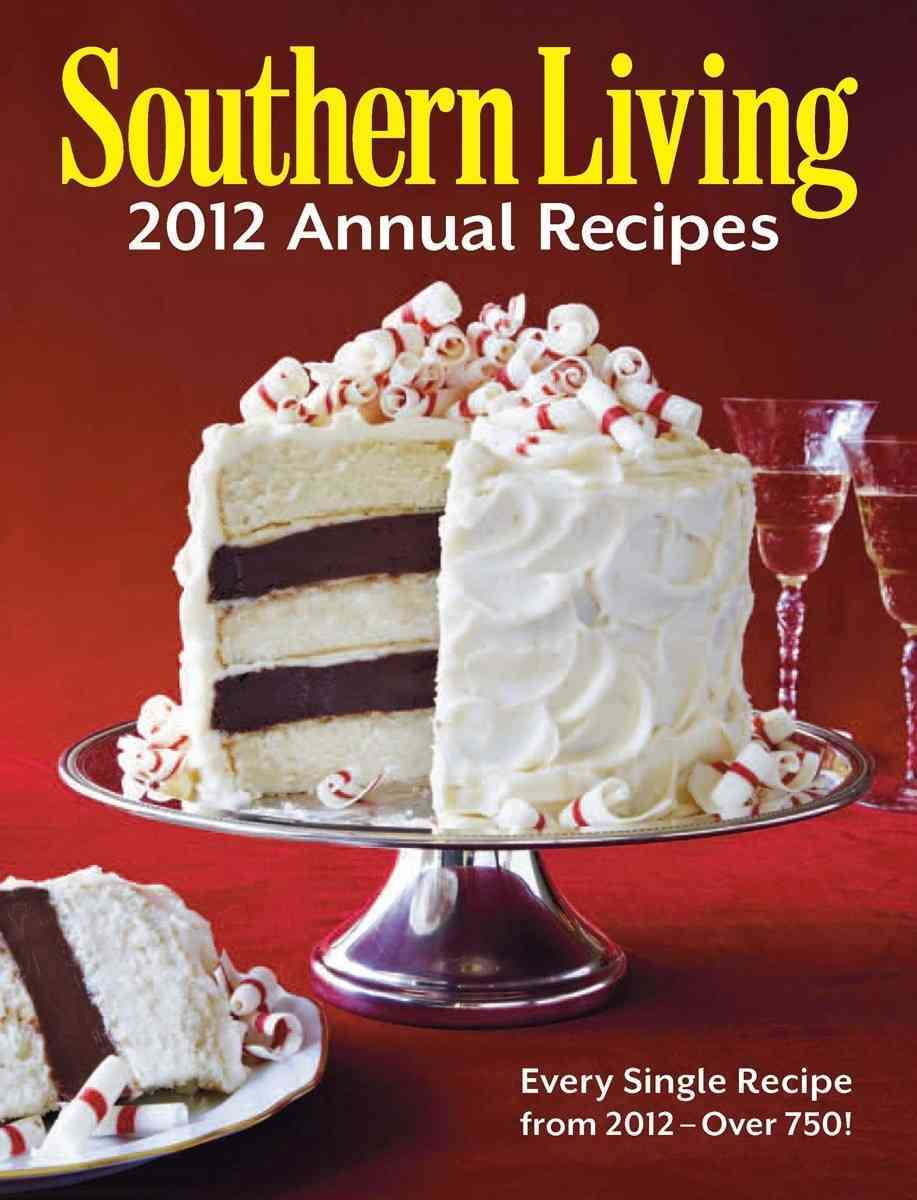 Southern Living Annual Recipes 2012 (Hardcover)
