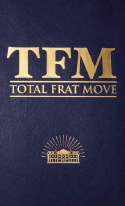 Total Frat Move (Hardcover)