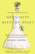 Does This Church Make Me Look Fat?: A Mennonite Finds Faith, Meets Mr. Right, and Solves Her Lady Problems (Hardcover)