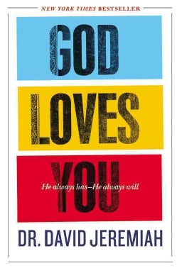God Loves You: He Always Has He always Will (Hardcover)