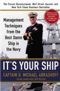 It's Your Ship: Management Techniques from the Best Damn Ship in the Navy (Hardcover)