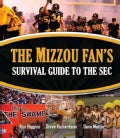 The Mizzou Fan's Survival Guide to the Sec (Paperback)
