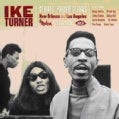 IKE TURNER - NEW ORLEANS & LOS ANGELES 1963-65