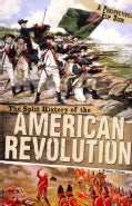 The Split History of the American Revolution: Patriot Perspective / British Perspective (Paperback)