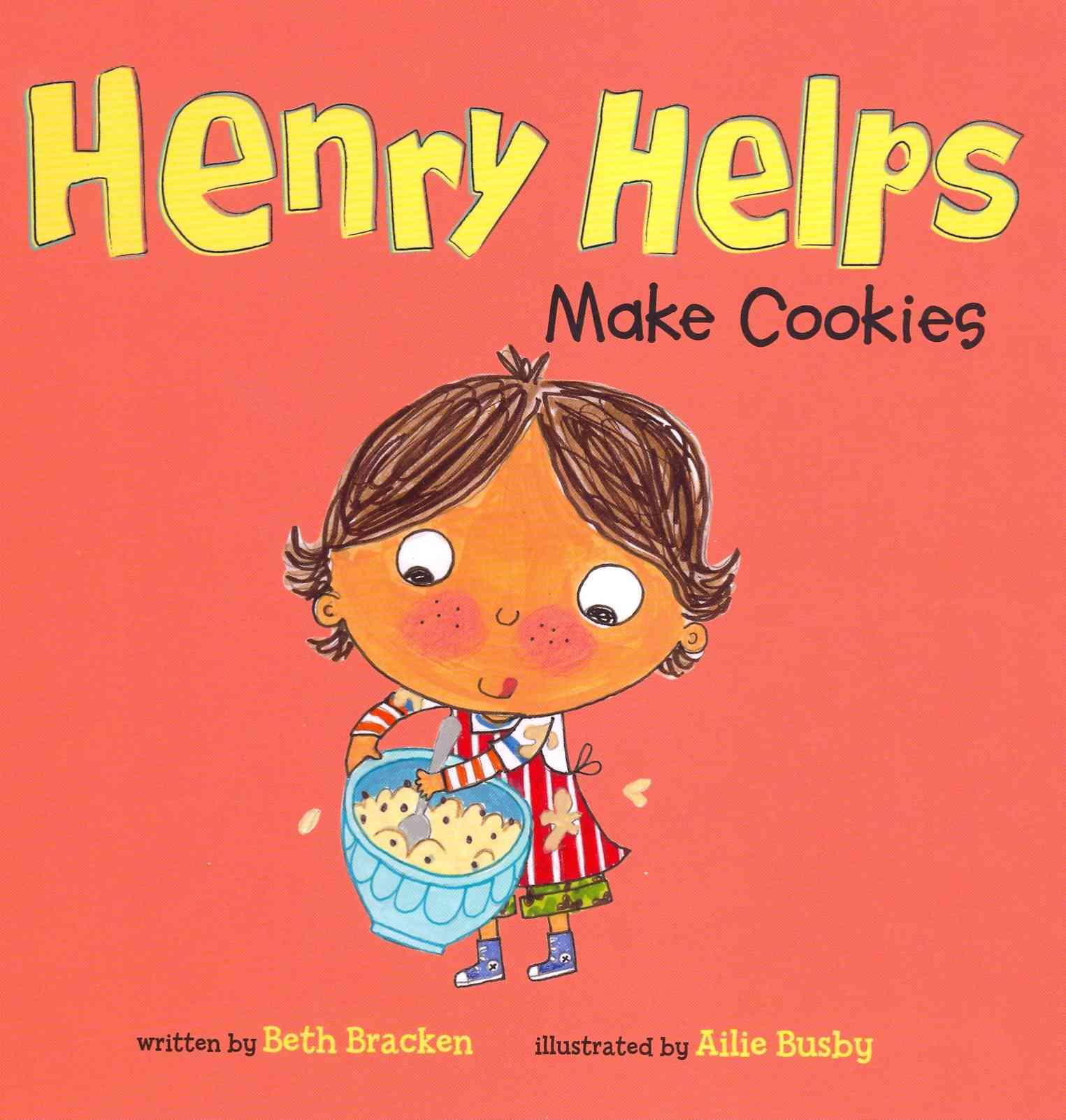 Henry Helps Make Cookies (Hardcover)