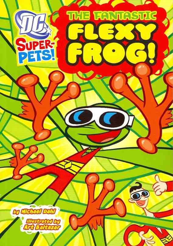 The Fantastic Flexy Frog! (Paperback)