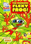 The Fantastic Flexy Frog! (Paperback)