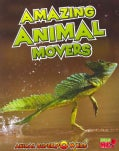 Amazing Animal Movers (Paperback)