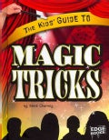 The Kids' Guide to Magic Tricks (Hardcover)