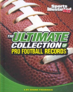 The Ultimate Collection of Pro Football Records (Hardcover)