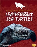 Leatherback Sea Turtles (Hardcover)