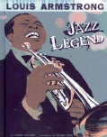 Louis Armstrong: Jazz Legend (Hardcover)