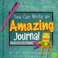 You Can Write an Amazing Journal (Paperback)