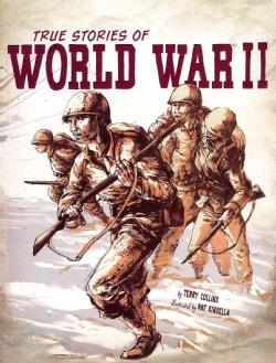 True Stories of World War II (Paperback)