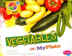 Vegetables On MyPlate (Paperback)
