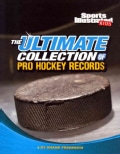 The Ultimate Collection of Pro Hockey Records (Paperback)