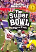 The Super Bowl: All About Pro Football's Biggest Event (Paperback)
