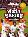 The World Series: All About Pro Baseball's Biggest Event (Paperback)