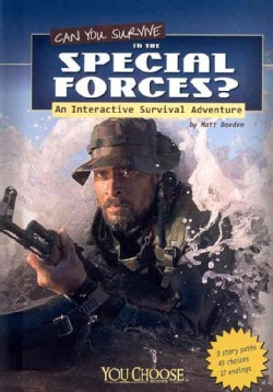 Can You Survive in the Special Forces?: An Interactive Survival Adventure (Paperback)