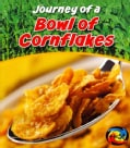 Journey of a Bowl of Cornflakes (Paperback)