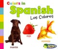 Colors in Spanish: Los Colores (Paperback)