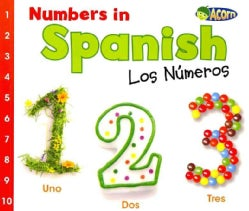 Numbers in Spanish / Los numeros (Paperback)