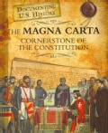 The Magna Carta: Cornerstone of the Constitution (Hardcover)