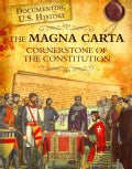 The Magna Carta: Cornerstone of the Constitution (Paperback)