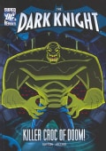 Batman and the Killer Croc of Doom! (Paperback)